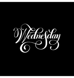 Wednesday day of the week handwritten white ink vector