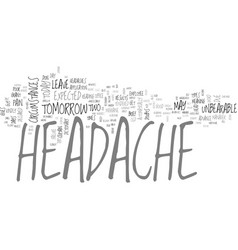 Why do you get a headache text word cloud concept vector