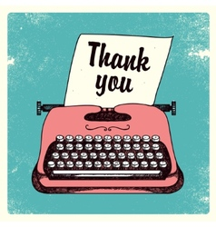 retro typing writer thank you card vector image
