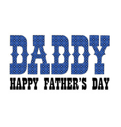 Blue bandana daddy fathers day vector