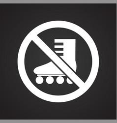 No roller skate allowed sign on black background vector
