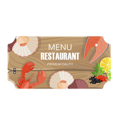 restaurant menu with seafood of premium quality vector image
