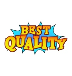 Best quality comics icon vector image