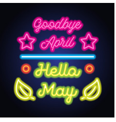 Goodbye april hello april may text sign with frame vector