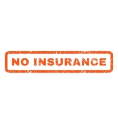 No Insurance Rubber Stamp vector