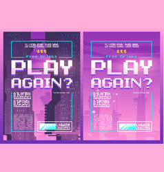 Play again pixel art poster for night or game club vector