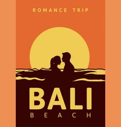romance trip bali beach poster design vintage vector image