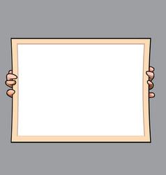 cartoon hands hold a large rectangular empty vector image