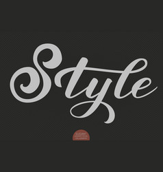 Hand drawn lettering - style elegant modern vector
