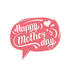hand lettering typography poster happy mothers day vector image