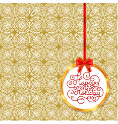 Holiday gift card with hand lettering happy vector