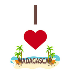 i love madagascar travel palm summer lounge vector image