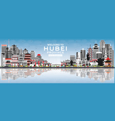 welcome to hubei province in china city skyline vector image
