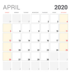 Calendar planner for april 2020 week starts on vector