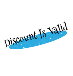 Discount is valid rubber stamp vector