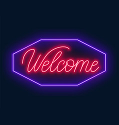Neon sign welcome on black background vector