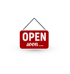opening business sign reopening open soon vector image