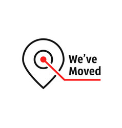 we ve moved like location pin vector image