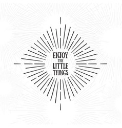 enjoy the little things tribal boho style frame vector image