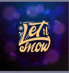 let it snow typographic emblem logo vector image