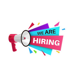 we are hiring banner megaphone with text vector image