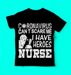 Covid 19coronavirus nurse tshirts design vector