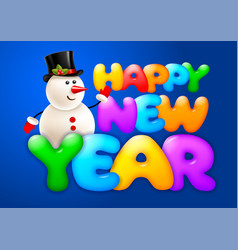happy new year greeting with snowman vector image