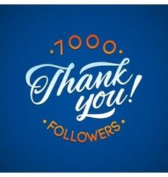 Thank you 7000 followers card thanks vector