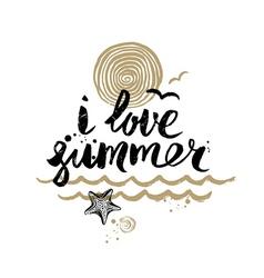 i love summer - hand drawn vector image