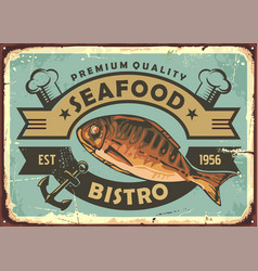 Premium quality seafood restaurant vintage tin sig vector