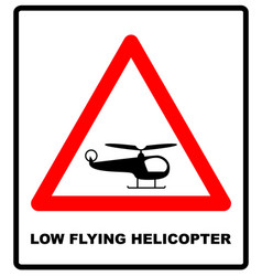 helicopter low flying aircraft sign vector image vector image