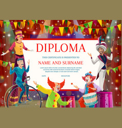 Education diploma certificate with circus artists vector
