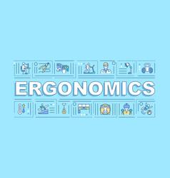 ergonomics word concepts banner vector image