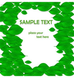 Realistic green leaves frame Ecology concept vector image