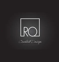 Ro square frame letter logo design with black and vector