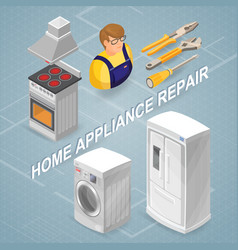 Home appliance repair isometric concept worker vector