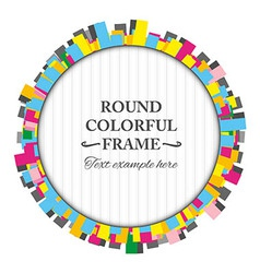 Round colorful frame made of rectangles vector