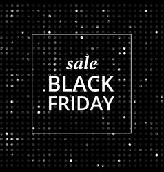sale shining banner black friday lable vector image