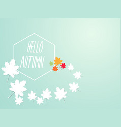 hello autumn abstract nature background vector image