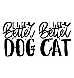 Set with domestic animals lettering quotes - life vector
