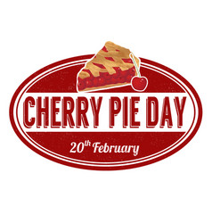 cherry pie day grunge rubber stamp vector image