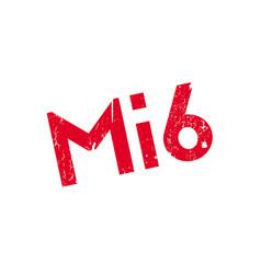 Mi6 rubber stamp vector