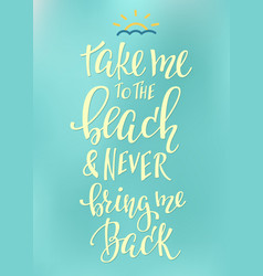 travel love life inspiration quotes lettering vector image