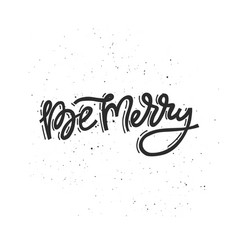 christmas lettering be merry vector image