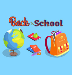 Back to school poster with geographical globe book vector
