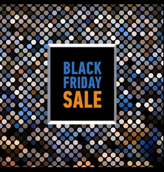 Black friday sale poster on mosaic background vector