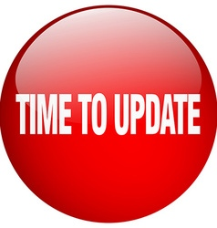 time to update red round gel isolated push button vector image