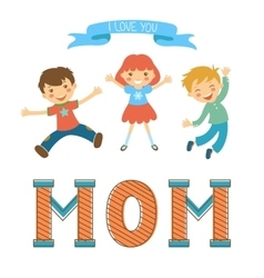 Cute mothers day postcard withkids jumping over a vector image