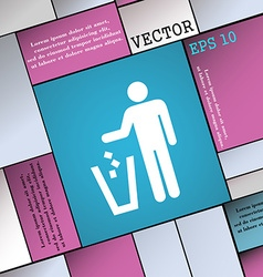 Throw away the trash icon sign Modern flat style vector
