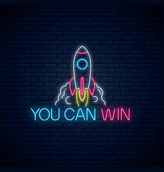 You can win - glowing neon inscription phrase vector